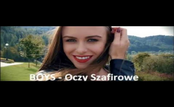 BOYS - Oczy szafirowe (Cyja Production 2018)